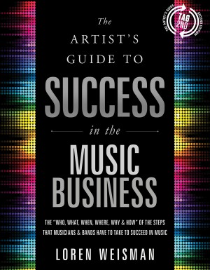 music business memes, artists guide, success in music, loren weisman, tag2nd