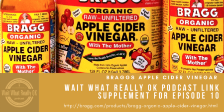 braggs apple cider vinegar, wait what really ok, loren weisman