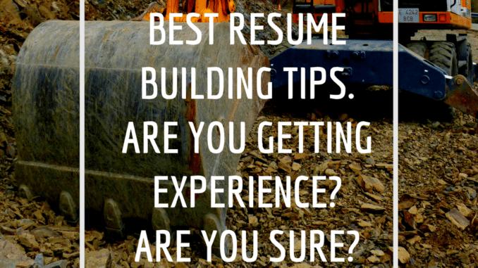 best resume building tips, construction, dirt, keynote speaker, loren weisman