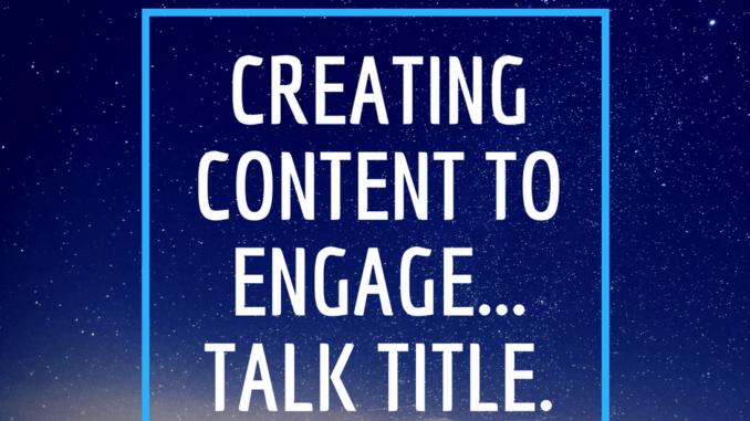 creating content to engage, loren weisman