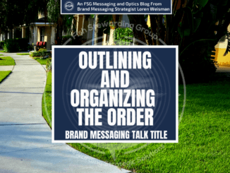 A Featured image graphic for the Outlining and organizing the order brand messaging talk title with a sidewalk in the background of the text.