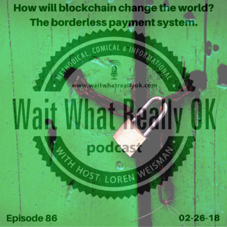How will blockchain change the world