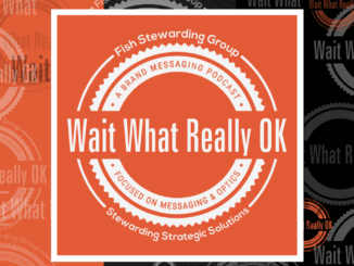 brand messaging podcast, wait what really ok, loren weisman, brand messaging podcast