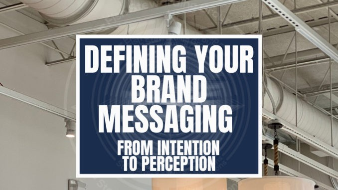 A featured graphic with a white ceiling with two white lights and a series of pipes. Then, in the middle, a blue rectangle in the center with a white border around it with white text that reads Defining your brand messaging from intention to perception. Above is the FSG Logo as well as a center text that reads Brand Messaging Strategist Loren Weisman. The blue rectangle is surrounded by a white Fish Stewarding Group logo watermark.