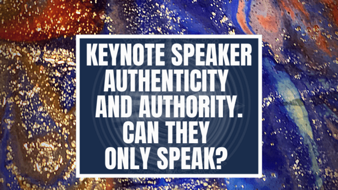 A featured graphic with a series of different colors and sparkles in the background. Then in the middle, a blue rectangle in the center with a white border around it with white text that reads Keynote speaker authenticity and authority. Can they only speak? Above is the FSG Logo as well as a center text that reads Brand Messaging Strategist Loren Weisman. The blue rectangle is surrounded by a white Fish Stewarding Group logo watermark.
