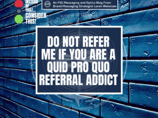 A background of a blue brick wall with the title over it in the middle that reads do not refer me if you are a quid pro quo referral addict.