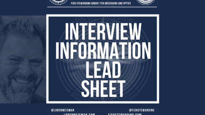 A featured image graphic that has main text that reads interview information lead sheet with an image of Loren Weisman, the FSG logo as well as social media icons and web links.