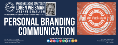 A header graphic in blue with an image of Loren Weisman, the Wait What Really OK logo as well as the FSG logo.