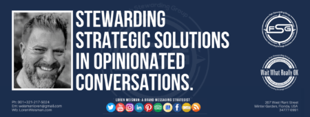 "A header graphic with the blue back ground and title text that reads ""stewarding strategic solutions"" with an image of Loren Weisman, the FSG logo, the Wait What Really OK logo as well as some social media icons and additional text."