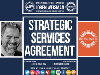 strategic services agreement, loren weisman, fsg messaging and optics, featured image