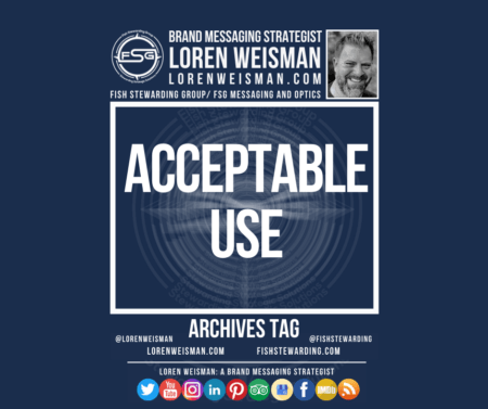 An Archives tag with the title that reads Acceptable Use. Also in the dark blue FSG blue image is the white FSG logo, a picture of Loren Weisman, some text links and a series of social media icons.
