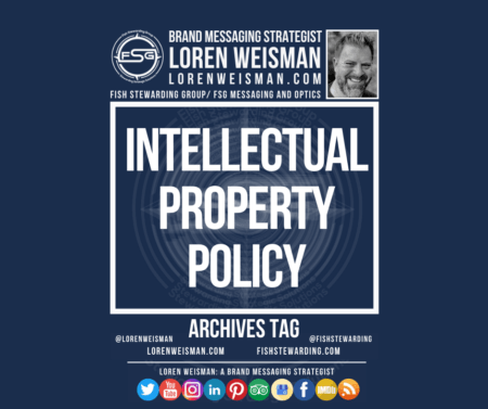 An archives tag graphic with the title that reads Intellectual Property Policy, as well as having the FSG logo in white and an image of Loren Weisman with some link text and some social media icons.