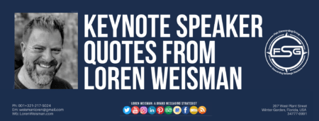A header image in blue with the title keynote speaker quotes as well as an image of Loren Weisman, the FSG logo and some social media icons.