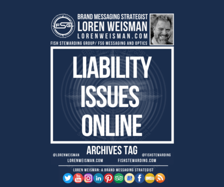 An archives tag with the title that reads liability issues online as well as the FSG logo, an image of Loren Weisman and a series of social media icons.