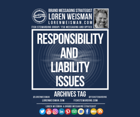 An archives tag graphic with the title that reads responsibility and liability issues, also a graphic of the FSG logo and Loren Weisman.