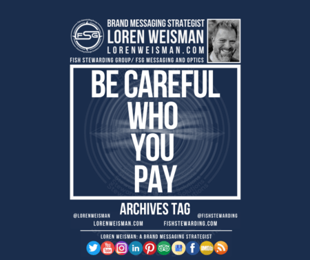 An archives tag graphic with the title that reads be careful who you pay as well as an image of Loren Weisman and the FSG logo along with social media icons.