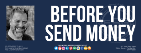 A header graphic in blue with the title that reads before you send money, as well as an image of Loren Weisman, an FSG logo watermark and some social media icons on the bottom.