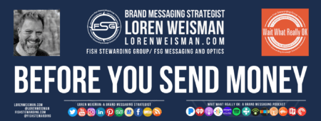 A footer graphic with the title that reads before you send money as well as an image of Loren Weisman, the FSG logo and some social media icons.