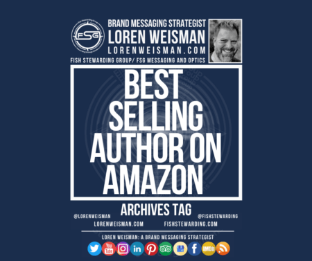 an archives tag graphic with the center headline reading bestselling author on amazon with an image of loren weisman, the FSG logo and social media icons and links.
