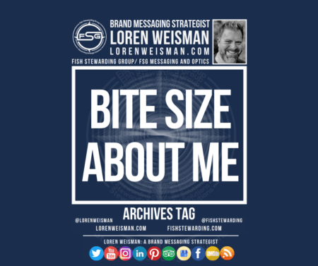 An archives graphic in blue with the title bite size about me as well as an image of Loren Weisman, the FSG logo and a series of social media icons.