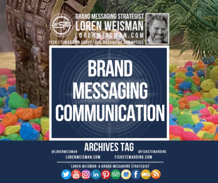An archives tag with a fish tank background and the title that reads brand messaging communication. Also an image of Loren Weisman and the FSG logo and social media icons.