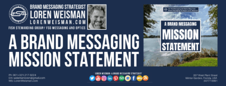 A header with the title of brand messaging mission with an image of the lake, loren weisman and the fsg logo with additional social media icons.
