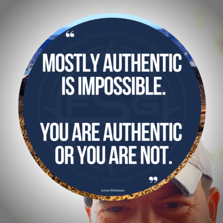 "An image of Loren Weisman in the background that is mostly white, with a blue circle in the middle and the text over it that reads ""Mostly authentic is impossible. You are authentic or you are not."""
