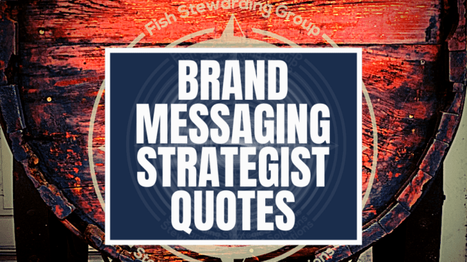 A featured image graphic showing an old rusty wagon in the background with two wooden wheels under it and a rectangular text box with the title in the center that reads brand messaging strategist quotes.