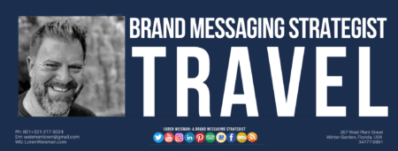 image of Loren Weisman with social media icons as well as the headline title that reads brand messaging strategist travel.