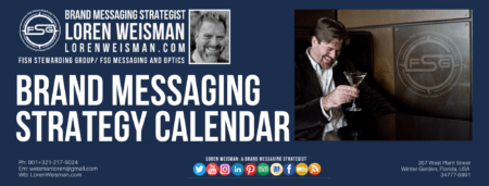 A header image with an image of loren weisman in black and white and another with Loren holding a drink and a text title that reads brand messaging strategy calendar as well as text links and social media icons.