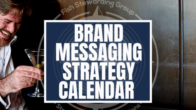 An image with the text in the cetner and front that reads brand messaging strategy calendar with Loren Weisman in the background hold a martini glass and smiling seated at a table with a dark brown wooden wall behind him.