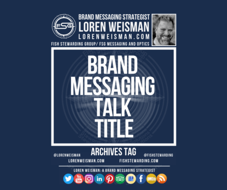 a graphic with an image of loren weisman with the fsg logo and a title in the middle that reads brand messaging talk title.