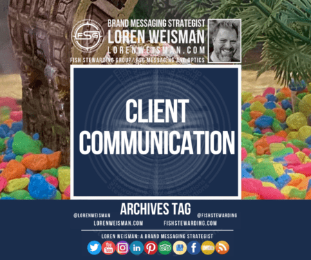 an archives tag with the title that reads client communication and the image of a fish tank as well the FSG logo and an image of Loren Weisman.