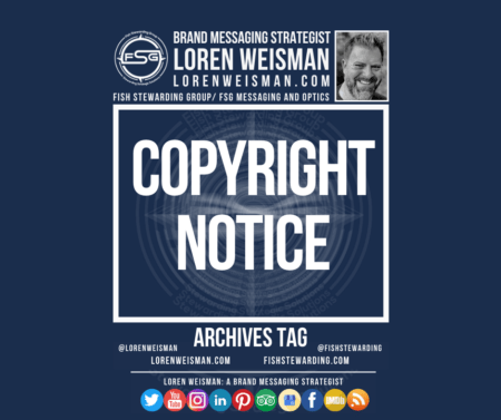 An archives tag graphic with the title that reads copyright notice and includes an FSG logo and image of Loren Weisman.