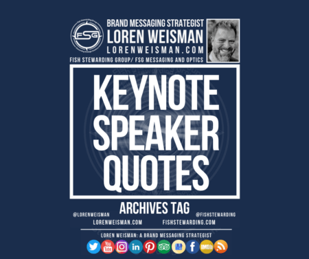 An archives tag graphic with the title that reads keynote speakers quotes with an image of Loren Weisman, the FSG logo and some social media icons.