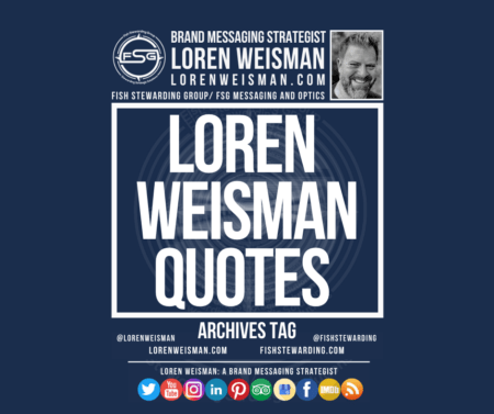 An archives tag graphic with the title text that reads Loren Weisman quotes with an image of Loren, the FSG logo and a series of social media icons and links.