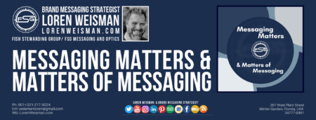 A blue footer graphic with images of Loren Weisman, a Messaging logo and text that reads messaging matters.