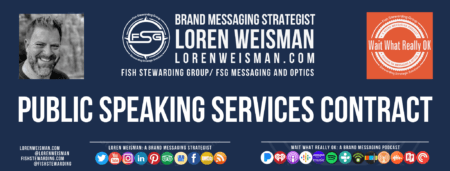 A footer graphic for the speaking services contract with an image of Loren Weisman, the FSG logo, the Wait What Really OK logo and text.