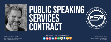 A header graphic with the title that reads Public Speaking Services Contract and has an image of Loren Weisman as well as the FSG logo and the social media icons on the bottom.