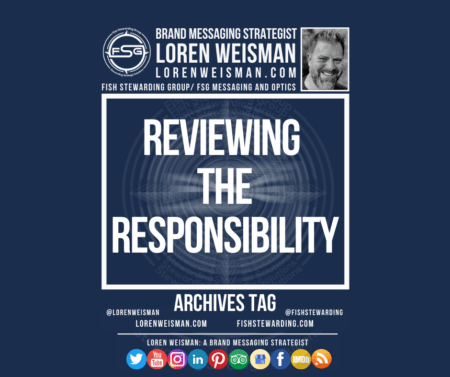 An archives tag graphic with the title that reads reviewing the responsibility as well as an image of Loren Weisman, the FSG logo and a series of social media icons.