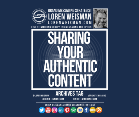 Image with A picture of Loren Weisman, the FSG logo, social media icons and text that reads sharing your authentic content.