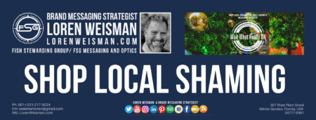 A header graphic with the title that reads shop local shaming as well as an image of Loren Weisman, the FSG logo and some social media icons.