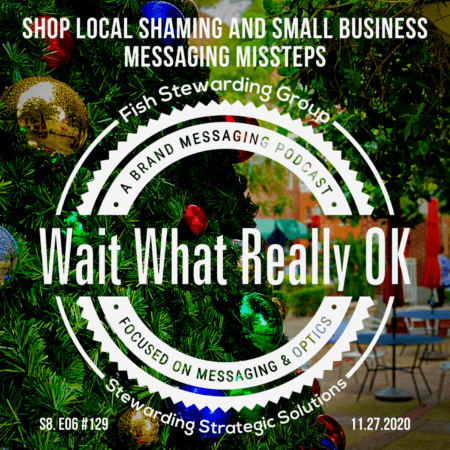 Cover art for a podcast episode that has the Wait What Really OK logo with the title Shop Local Shaming with a christmas tree in the background as well as a patio and a few chairs.