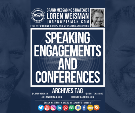 "An archives tag graphic with a center title that reads ""Speaking engagements and conferences"" and is surrounded by a few images of Loren Weisman, an FSG logo and some social media icons."
