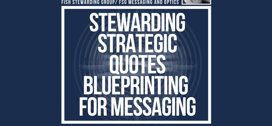 A featured page graphic with a blue background that reads stewarding strategic quotes blueprinting for messaging surrounded by an image of Loren Weisman, the FSG logo and some social media icons on the bottom.