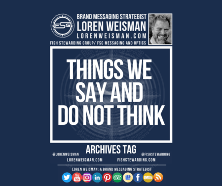 an archives tag graphic with the title that reads things we say and do not think as well as an image of Loren Weisman, the FSG logo in white and some text web links and a few social media icons.