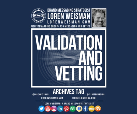 an archives tag graphic with the title that reads validation and vetting. The image also includes a picture of Loren Weisman, the FSG logo, more text and some social media icons.