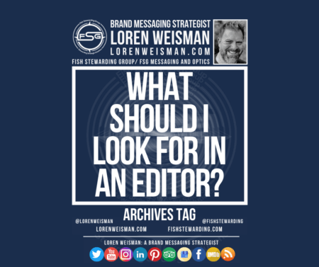 An archives tag graphic that reads in the center, What should I look for in an editor as well
