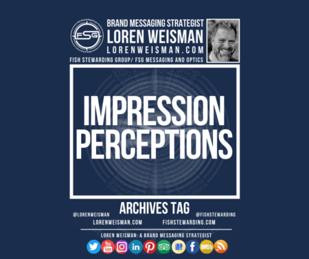 An archives tag graphic with a blue background and a white title inside of a white outlined rectangle that reads Impression perceptions. Above is the FSG logo as well as some text and an image of Loren Weisman. Beneath the rectangle is some smaller text and a series of social media icons.