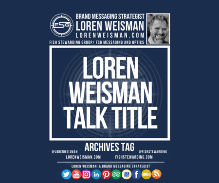 An archives tag graphic with a blue background and a white title inside of a white outlined rectangle that reads Loren Weisman Talk Title. Above is the FSG logo as well as some text and an image of Loren Weisman. Beneath the rectangle is some smaller text and a series of social media icons.